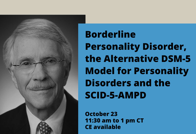 Menninger Clinic | International Expert on Personality Disorders to Present Webinar on Borderline Personality Disorder | News & Resources