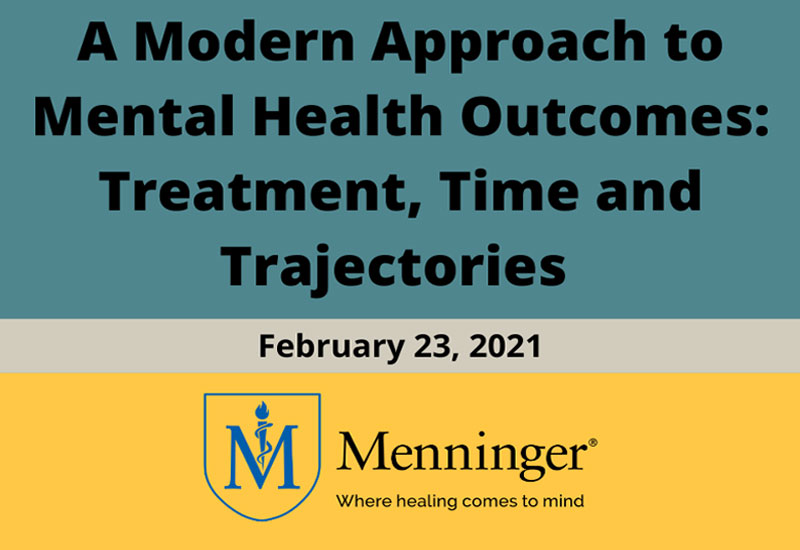Menninger Clinic | Upcoming Webinar to Focus on Mental Health Outcomes