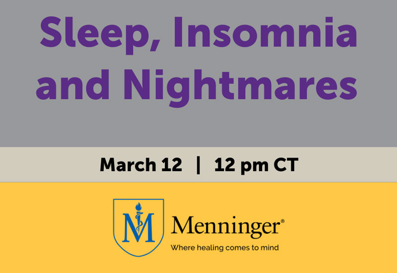 Menninger Clinic | Sleep Issues Topic of Upcoming Webinar
